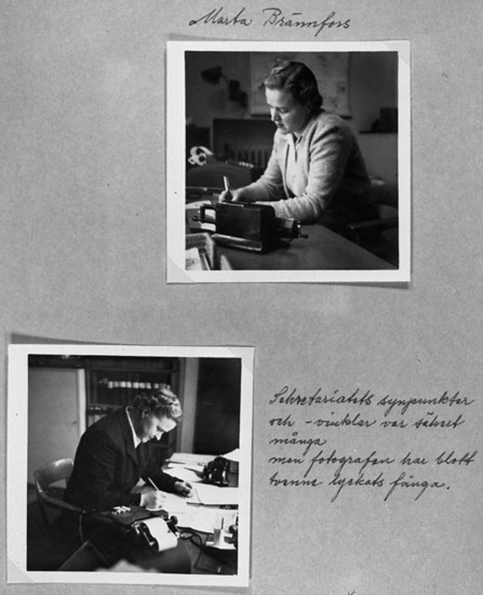 """Handskriven text till översta bilden: """"Marta Brännfors"""".  Handskriven text till undre bilden:  """"Sekretariatets synpunkter och vinklar var säkert många men fotografen har blott tvenne lyckats fånga""""."""