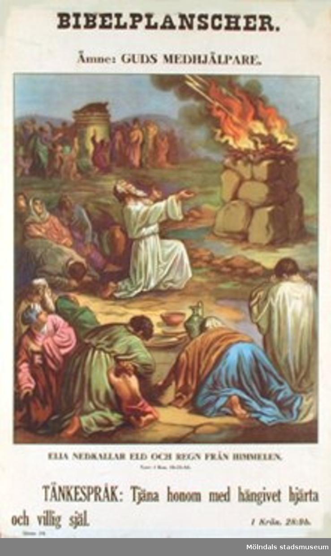 Kristendomskunskap. Bibelplanscher: Guds medhjälpare. Elia nedkallar eld och regn från himmelen. I kon 18:21-45.