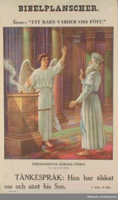 """Kristendomskunskap.Bibelplanscher: """"Ett barn varder oss fött"""".Fridsfurstens härold födes. (Luk. 1:5-17, 59-66)."""