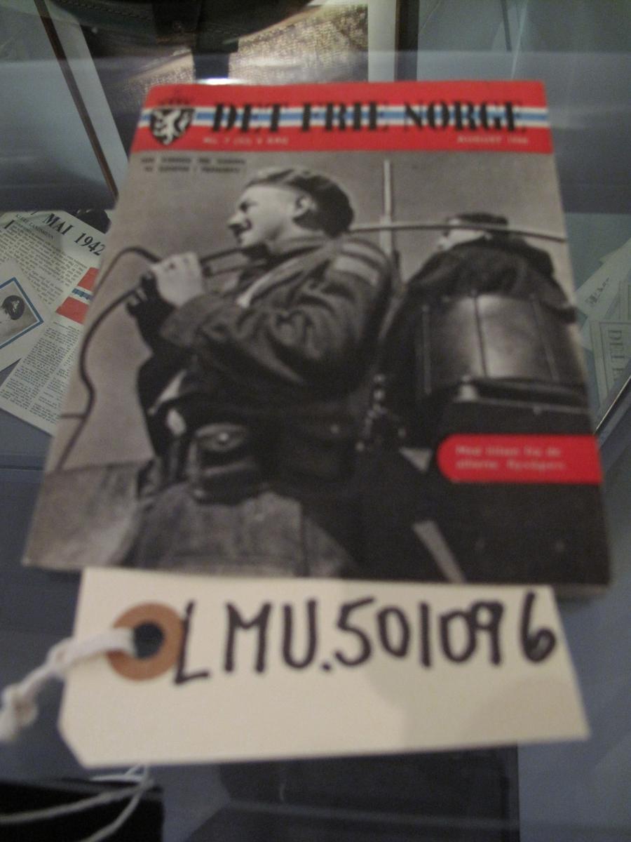 Hefte - Det frie Norge no 7 (32) 4. årgang August 1944. Utgitt i London.