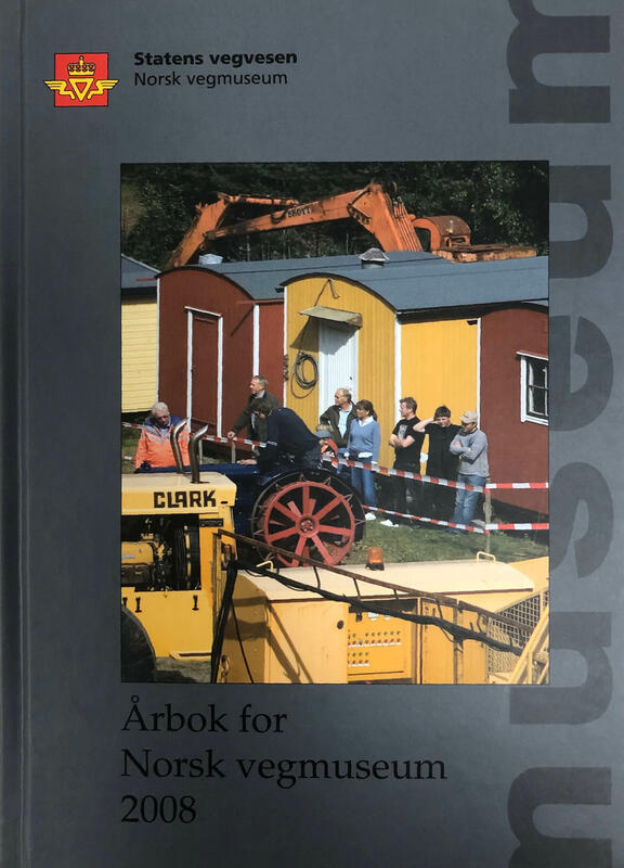 Forside: Årbok for Norsk vegmuseum 2008 (Foto/Photo)