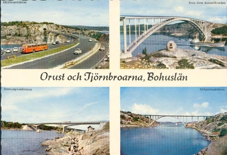 """Tryckt text på kortet: """"Orust och Tjörnbroarna, Bohuslän."""" """"Stenungsundsbron, Källösundsbron, Bron över Askeröfjorden, Skåpesundsbron."""""""