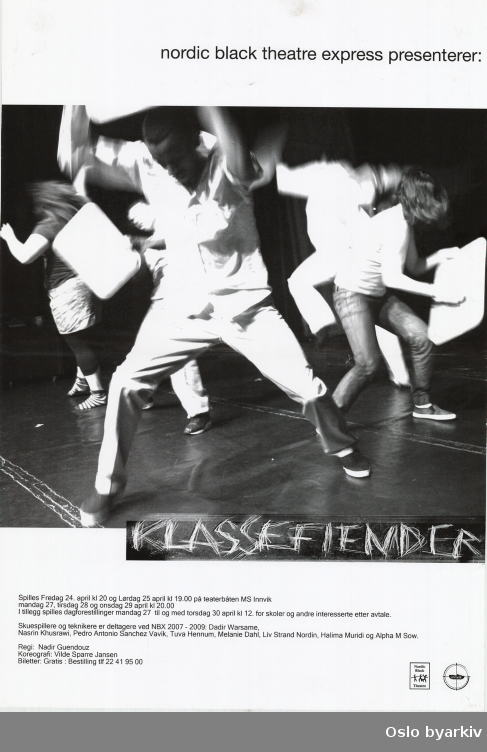 Plakat for forestillingen Klassefiender...Oslo byarkiv har ikke rettigheter til denne plakaten. Ved bruk/bestilling ta kontakt med Nordic Black Theatre (post@nordicblacktheatre.no)