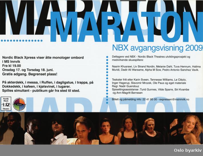 Plakat for forestillingen Maraton...Oslo byarkiv har ikke rettigheter til denne plakaten. Ved bruk/bestilling ta kontakt med Nordic Black Theatre (post@nordicblacktheatre.no)