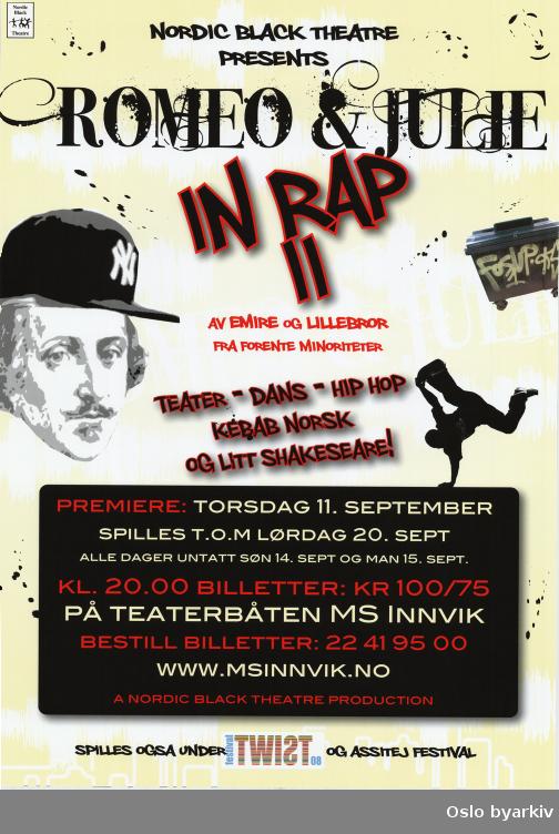 Plakat for forestillingen Romeo and Julie in Rap II...Oslo byarkiv har ikke rettigheter til denne plakaten. Ved bruk/bestilling ta kontakt med Nordic Black Theatre (post@nordicblacktheatre.no)