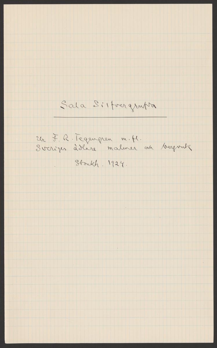 Sala gruva och silververks kronologi. Sala Silvergruva. Ur Carl Sahlins bergshistoriska samling.