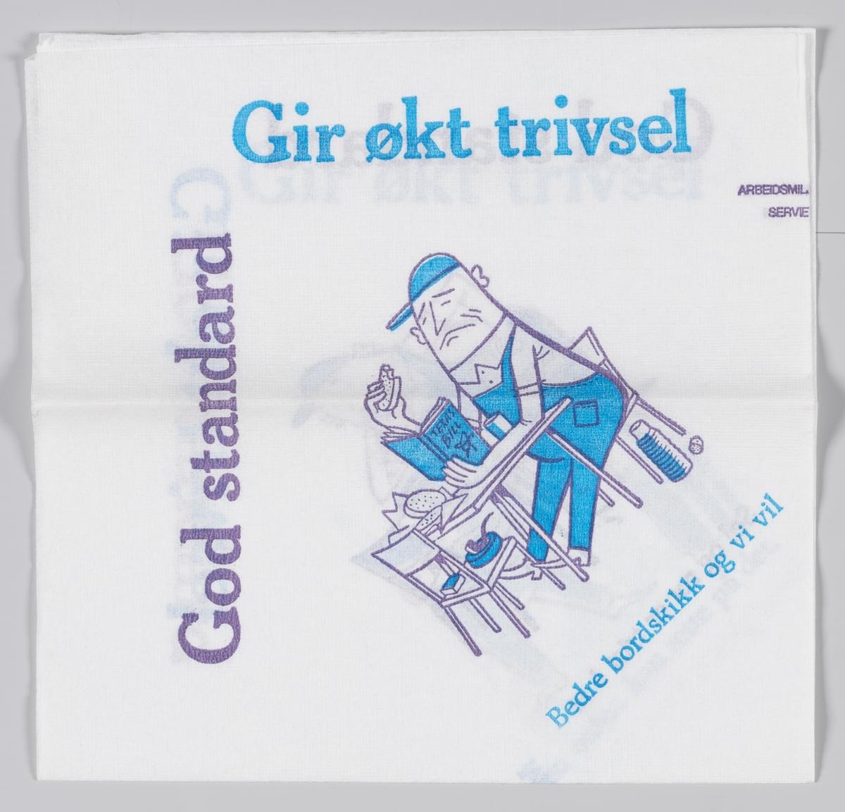 En mann i arbeidsklær som sitter ved et bord, vasker hender, rydder et bord og kaster søppel i søppelbøtten og en reklametekst for Arbeidsmiljøsenteret.  Arbeidsmiljøsenteret er en norsk organisasjon opprettet i 1936, under navnet Vern og Velferd. Organisasjonen er en ideell medlemsorganisasjon som skal fremme et best mulig arbeidsmiljø i norske virksomheter. Hovedkontoret ligger i Oslo, men Arbeidsmiljøsenteret har også kontorer i Bergen og Trondheim