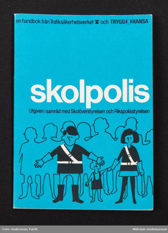 Häftet: skolpolis, utgivet av Trafiksäkerhetsverket och Trygg-Hansa, 1972.