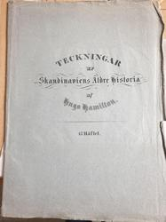 Teckningar ur Skandinaviens Äldre Historia [Mapp med tecknin
