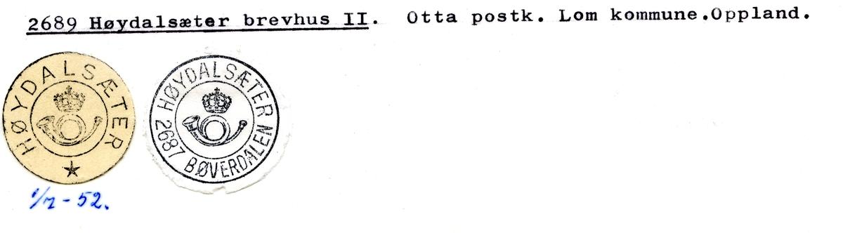 Stempelkatalog. 2689 Høydalsæter brevhus II. Otta postkontor. Lom kommune. Oppland fylke.