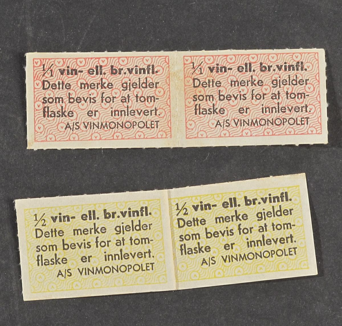 7   flaskemerker , fra krigens tid,  1940 -45.   Papir,  hver merke 2,6 x 4.  5 merker i rosa trykk med V merker og sort tekst:   1/1 vin eller br. vinfl.   Dette merke gjelder som bevis for   at tomflaske er innlevert.a/S Vinmonopolet.  2 tilsvarende merker for i vin eller brennevinsflasker.