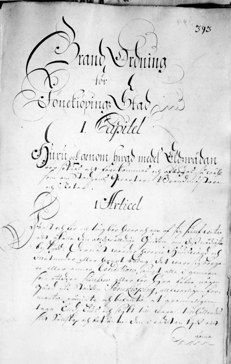 Brand Ordning för Jönekiöpings Stad. 1 Capitel, 1 Articel.
