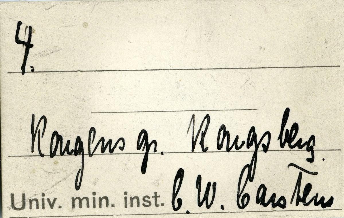 Etikett i eske: 4.  Kongens gr. Kongsberg C.W. Carstens