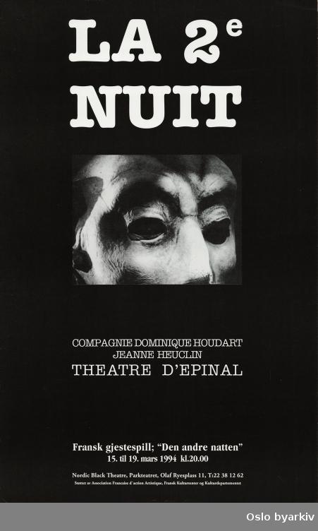 Plakat for forestillingen La 2e. Nuit (Den andre natta)...Oslo byarkiv har ikke rettigheter til denne plakaten. Ved bruk/bestilling ta kontakt med Nordic Black Theatre (post@nordicblacktheatre.no)
