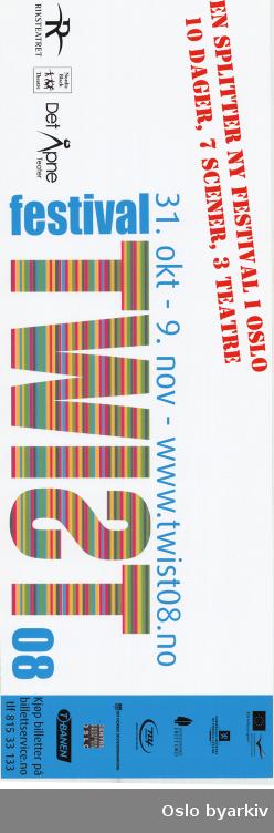 Plakat for festivalen Twist...Oslo byarkiv har ikke rettigheter til denne plakaten. Ved bruk/bestilling ta kontakt med Nordic Black Theatre (post@nordicblacktheatre.no)
