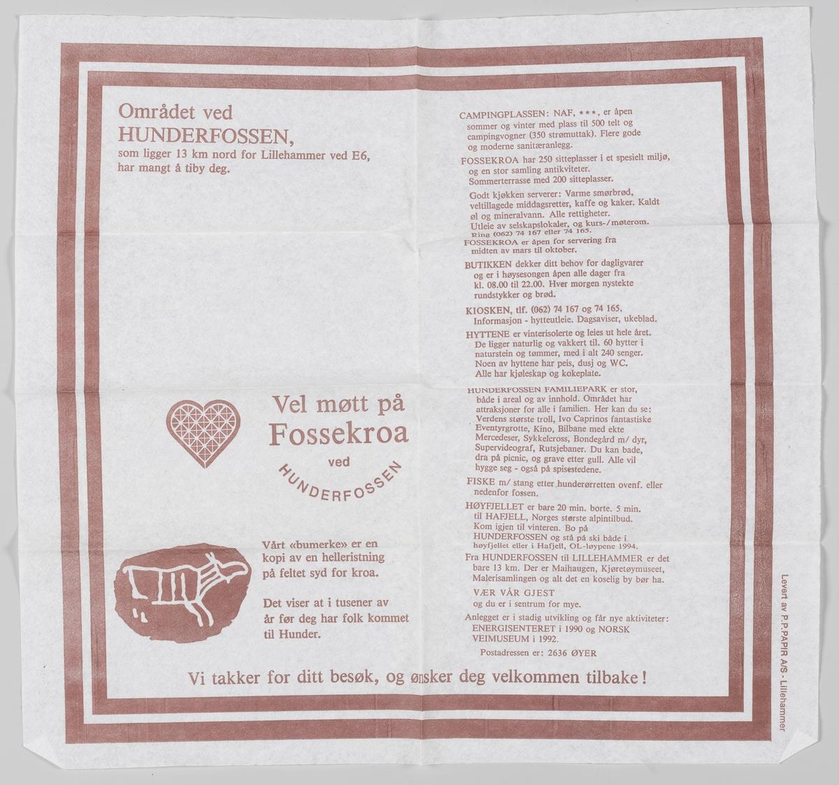 Et hjerte og en helleristning med et reinmotiv og reklametekst for Fossekroa ved Hunderfossen.  Fossekroa ble etablert i 1962. Fossekroa ligger 400 m fra Hunderfossen Familiepark, 100 m fra Barnas Gård Hunderfossen og 500 m fra Norsk Vegmuseum.