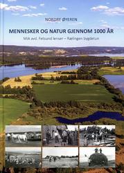 """Forsiden av boka """"Nordre Øyeren - mennesker og natur gjennom 100 år"""". (Foto/Photo)"""