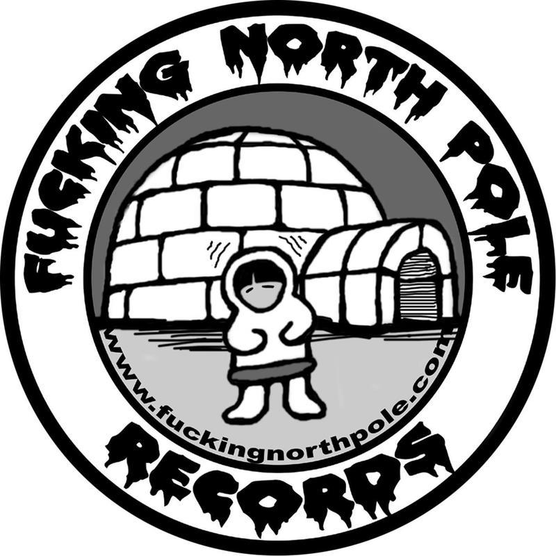 Fucking North Pole Records: Pønkrocklabel i hjertet av Trondheim! Etter flere års pause, er labelen tilbake med det beste innen norsk pønk!! Artister: Nord Mot Nord, Mordbrann, Norgez Bank, Veislakt, Norsk Råkk, Bakrus og Kryp.