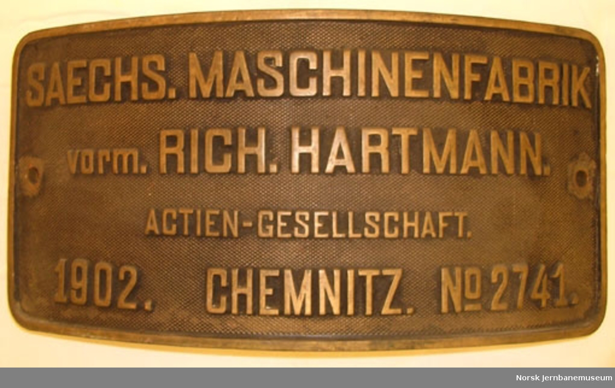 Fabrikkskilt fra Saechsische Maschinenfabrik : fra Valdresbanens lokomotiv nr. 1