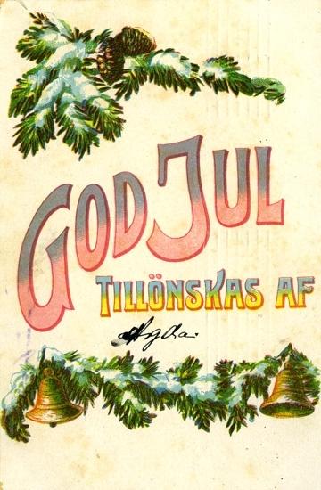 Notering på kortet: God Jul tillönskas af Agda.