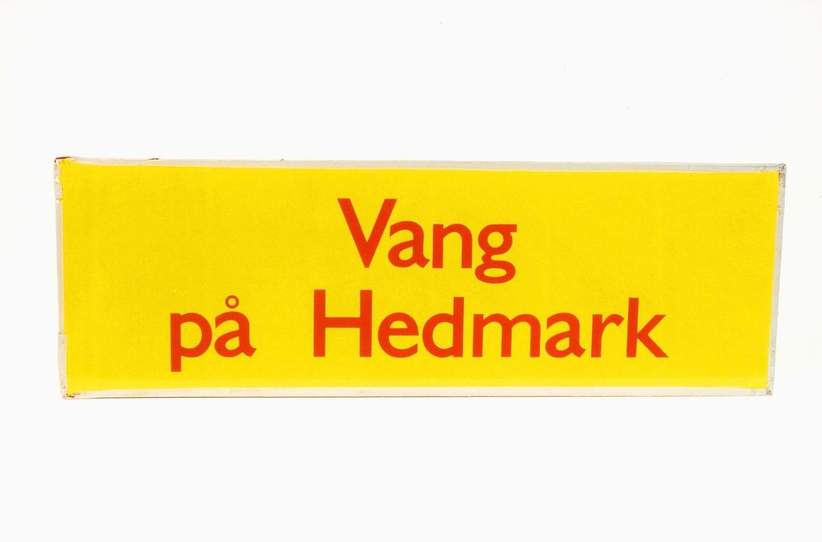 Postmuseet, gjenstander, skilt, stedskilt, stedsnavn, Vang på Hedmark.